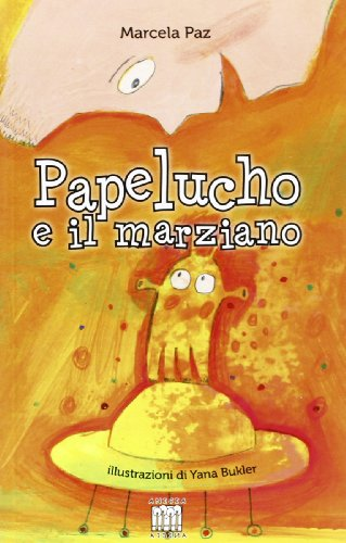 9788873465966: Papelucho e il marziano
