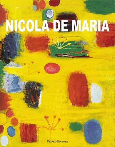 9788873481089: Nicola De Maria. I miei dipinti s'inchinano a Dio. [Ed. Italiana e inglese].