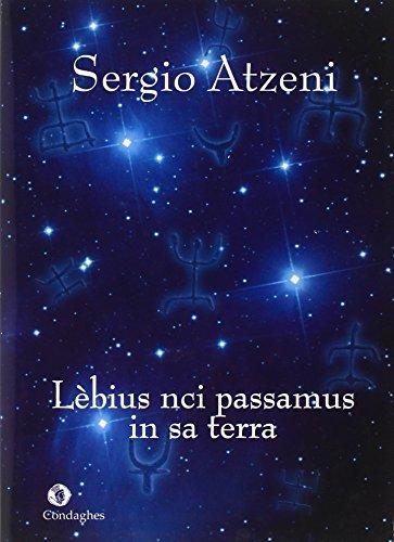 9788873561477: Lèbius nci passamus in sa terra (Passavamo sulla terra leggeri). Testo sardo (Andalas)