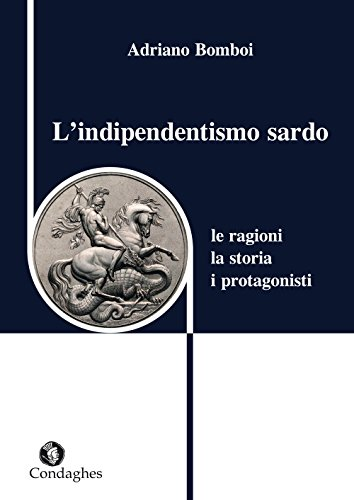 9788873562467: L'indipendentismo sardo. Le ragioni, la storia, i protagonisti (Quaderni)