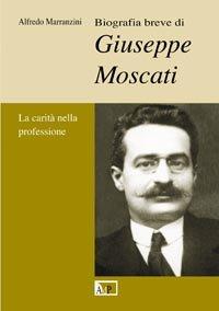 9788873574439: Biografia breve di Giuseppe Moscati