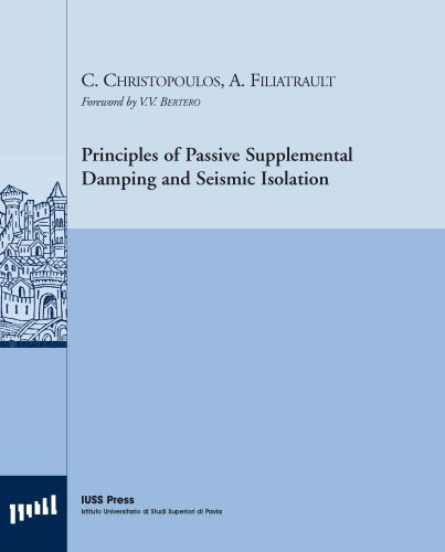 9788873580379: Principles of Passive Supplemental Damping and Seismic Isolation