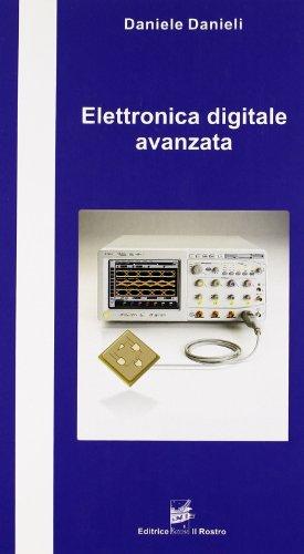 9788873651017: Elettronica digitale avanzata