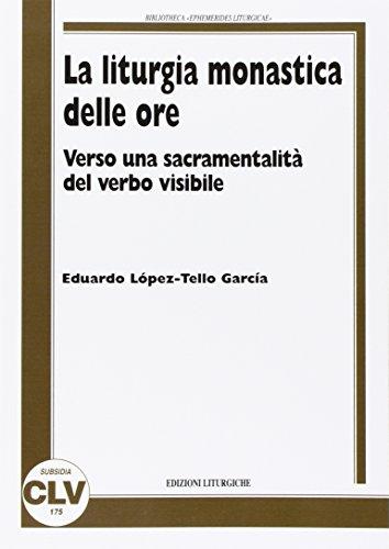 9788873672005: La liturgia monastica delle ore (Collectio subsidia)