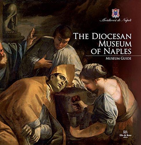 The diocesan museum of Naples : museum: Di Mauro,Leonardo -