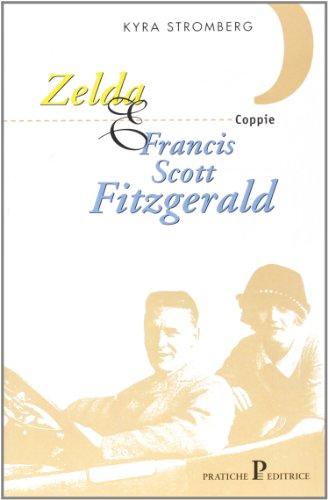 9788873804604: Zelda & Francis Scott Fitzgerald