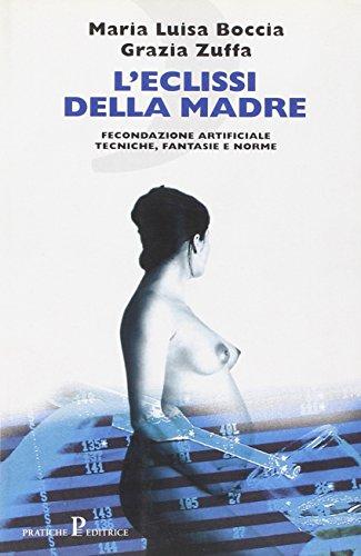 9788873806042: L'eclissi della madre (Nuovi saggi) (Italian Edition)