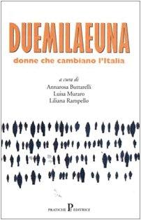 Duemilaeuna: Donne che Cambiano l'Italia: Buttarelli A., Muraro