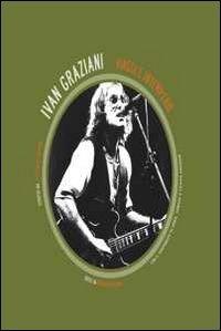 9788873813736: Ivan Graziani. Viaggi e intemperie. Con DVD