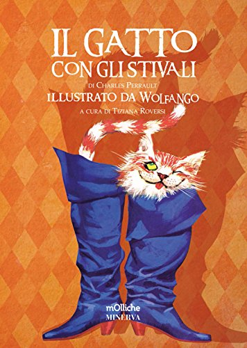 Il gatto con gli stivali. Ediz. speciale: Charles Perrault