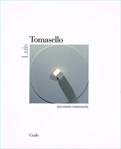Luis Tomasello: Una mano enamorada (Italian Edition): Luis Tomasello