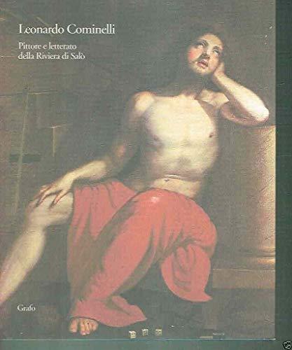 Leonardo Cominelli, pittore e letterato della riviera di Salò: La collezione dei dipinti ...
