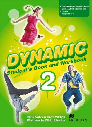 9788873862383: Dynamic. Student's book-Workbook-Extra book. Con espansione online. Con CD Audio. Per la Scuola media: 2