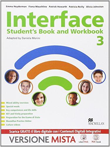 9788873865780: Interface. Student's book-Workbook-Culture and exams. Per la Scuola media. Con e-book. Con espansione online: 3