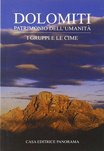 9788873890669: Dolomiti. I gruppi e le cime (Dolomiti. Patrimonio dell'umanità)