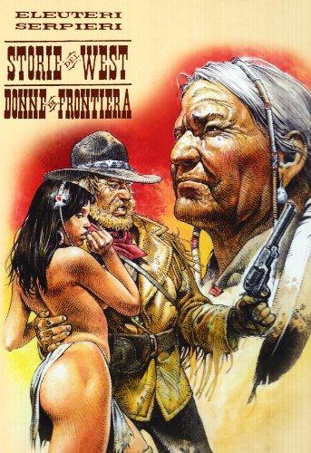 9788873901464: Donne di frontiera. Storie del west