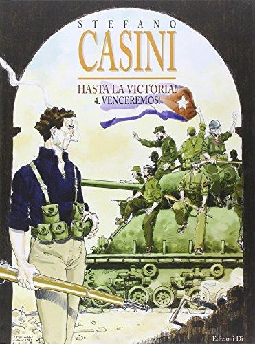 Hasta la Victoria ! Venceremos - Stefano Casini