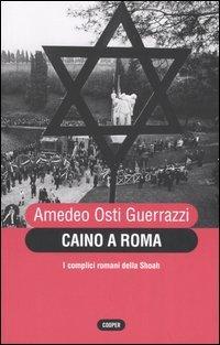 9788873940500: Caino a Roma. I complici romani della Shoah (The Cooper files)