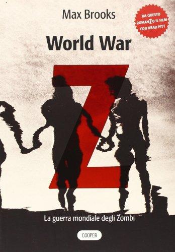 9788873940722: World war Z. La guerra mondiale degli zombi