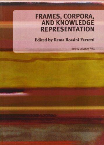 9788873953142: Frames, corpora and knowledge representation (Biblioteca)