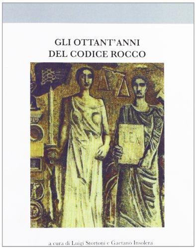 9788873957010: Gli ottant'anni del codice Rocco
