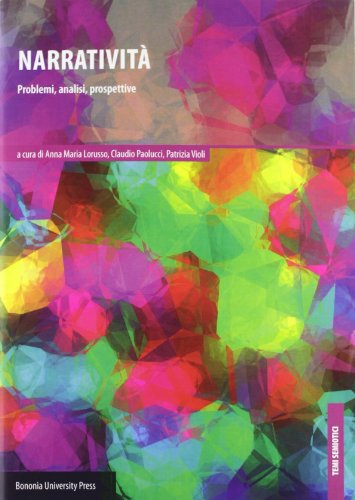 9788873957560: Narratività. Problemi, analisi, prospettive (Temi semiotici)