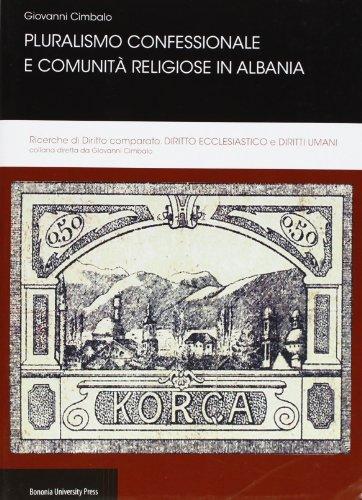 9788873957621: Pluralismo confessionale e comunità religiose in Albania