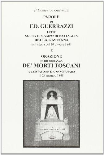 Parole di F. D. Guerrazzi lette sopra: Guerrazzi, Francesco D
