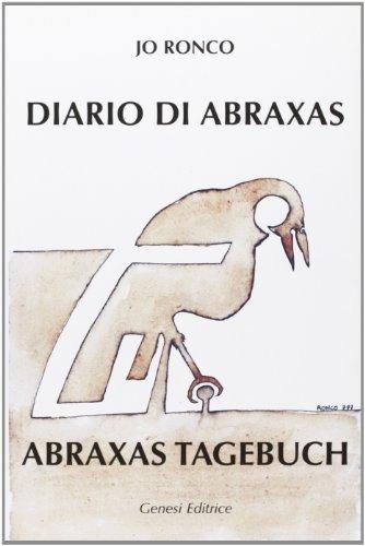 Diario di Abraxas. Testo tedesco a fronte: Jo Ronco