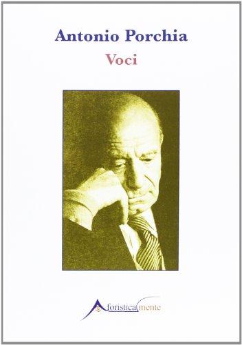 Voci (Paperback): Antonio Porchia