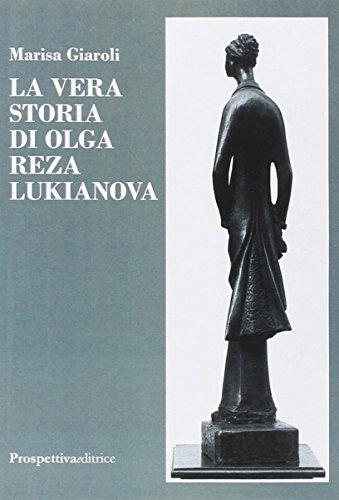 9788874188413: La vera storia di Olga Reza Lukianova