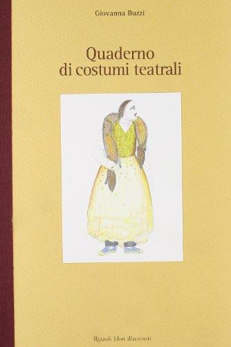 Quaderno di costumi teatrali.: Buzzi,Giovanna.
