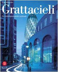 9788874231522: Grattacieli. La contemporaneità verticale (Architettura)