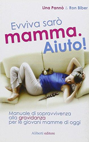 9788874243686: Evviva sarò mamma. Aiuto