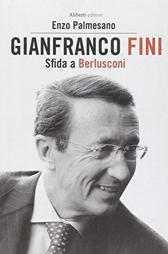 9788874245376: Gianfranco Fini. Il fascista immaginario. Una biografia politica (Yahoopolis. Guide postmoderne)