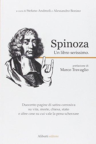9788874245826: Spinoza. Un libro serissimo