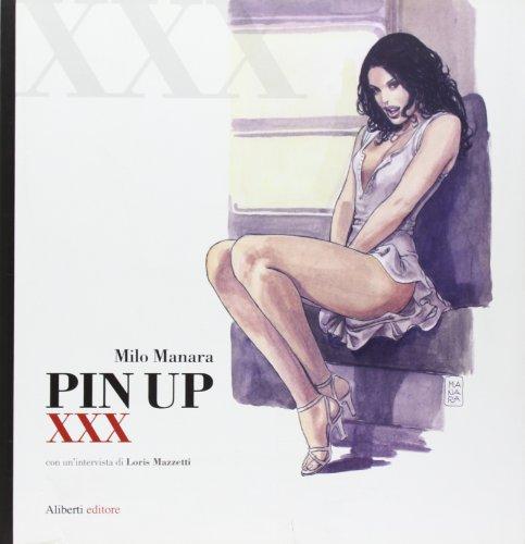 9788874247943: MANARA, MILO. - PIN UP XXX. -