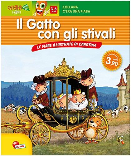 Il gatto con gli stivali E altre fiabe Italian Edition