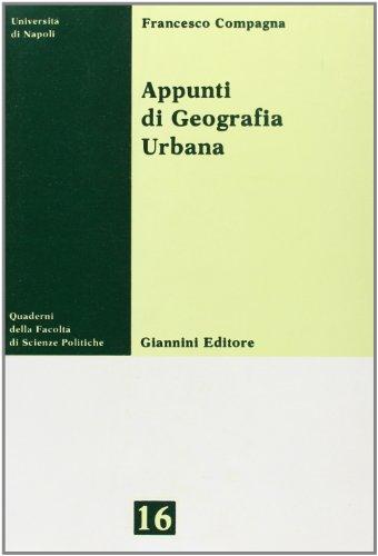 Appunti di geografia urbana: Francesco Compagna