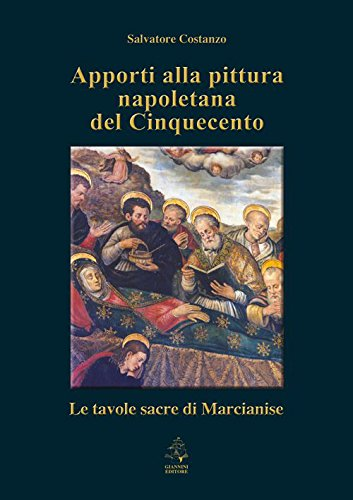 Apporti alla pittura napoletana del Cinquecento. Le: Costanzo Salvatore