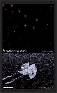 9788874337514: Il maestro d'ascia