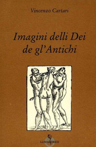 Imagini delli Dei de gl'Antichi: Cartari, Vincenzo