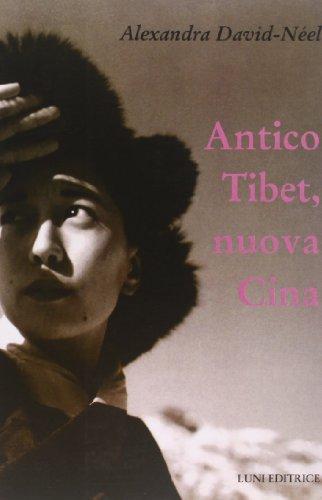 9788874351220: Antico Tibet, nuova Cina