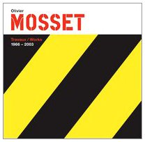 Olivier Mosset ed Bilingue Fr/Ang (French Edition): Michel Gauthier