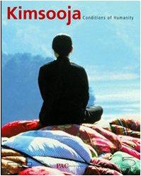 Kimsooja. Conditions of humanity. Catalogo della mostra (Milano, 24 giugno - 19 settembre 2004). ...