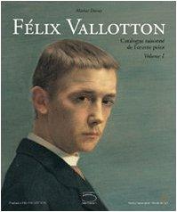 Félix Vallotton. L'oeuvre peint.: Vallotton. Ducrey, Marina