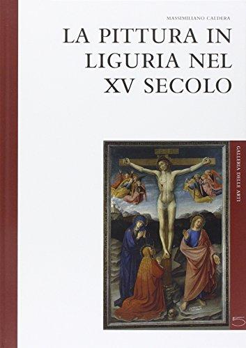 9788874391905: La pittura in Liguria nel XV secolo