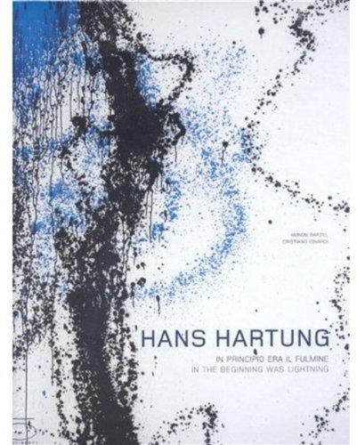 9788874392438: Hans Hartung: In the Beginning was Lightning