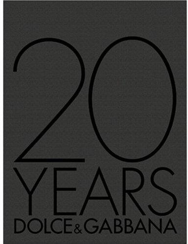 9788874392483: 20 Years Dolce & Gabbana