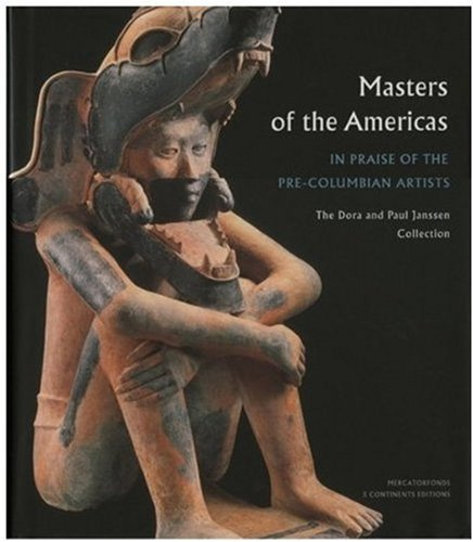 9788874392582: Masters of the Americas: In Praise of the Precolumbian Artists